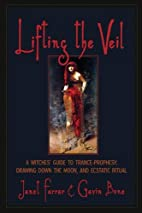 Lifting the Veil: A Witches' Guide to…