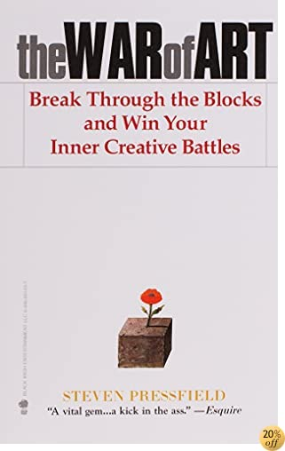 TThe War of Art: Break Through the Blocks and Win Your Inner Creative Battles