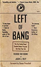 Left of Bang: How the Marine Corps' Combat…