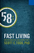 Fast Living: How The Church Will End Extreme…