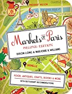 Markets of Paris, 2nd Edition: Food,…