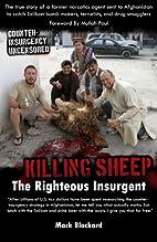 Killing Sheep: The Righteous Insurgent:…