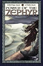 Power of the Zephyr by Christine Rose
