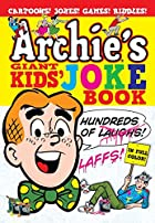 Archies Giant Joke Book by Archie Superstars