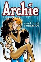 Archie: A Rock & Roll Romance (Archie &…