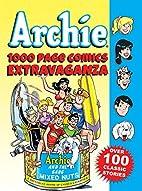 Archie 1000 Page Comics Extravaganza (Archie…