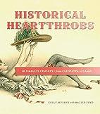 Historical Heartthrobs: 50 Timeless…