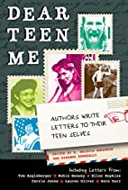 Dear Teen Me: Authors Write Letters to Their…