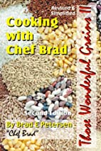 Cooking with Chef Brad: Those Wonderful…