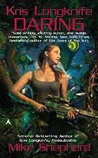 Kris Longknife: Daring by Mike Shepherd