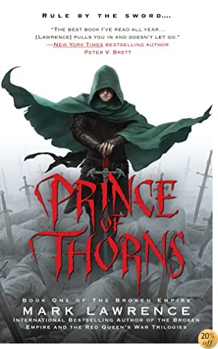 TPrince of Thorns (The Broken Empire)