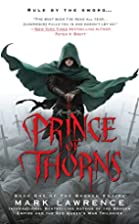 Prince of Thorns (The Broken Empire) by Mark…