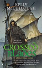 Crossed Blades (Fallen Blade Novel) by Kelly…