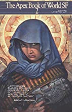 The Apex Book of World SF 2 by Lavie Tidhar