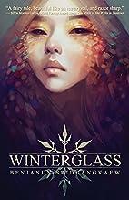 Winterglass by Benjanun Sriduangkaew
