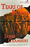 Chambers, James: Tears of Blood
