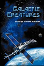 Galactic Creatures by C. J. Henderson