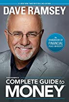 Dave Ramsey's Complete Guide to Money:…