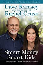 Smart Money Smart Kids: Raising the Next…