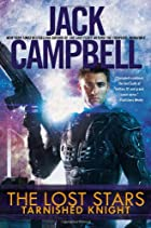 The Lost Stars: Tarnished Knight by Jack…
