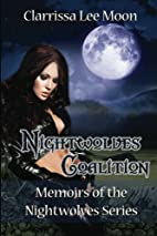 Nightwolves Coalition by Clarrissa Lee Moon