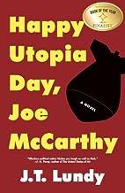 Happy Utopia Day, Joe McCarthy by J.T. Lundy