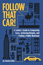 Follow That Car!: A Cabbie's Guide to…