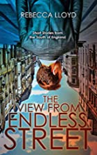 The View from Endless Street: Short Stories…