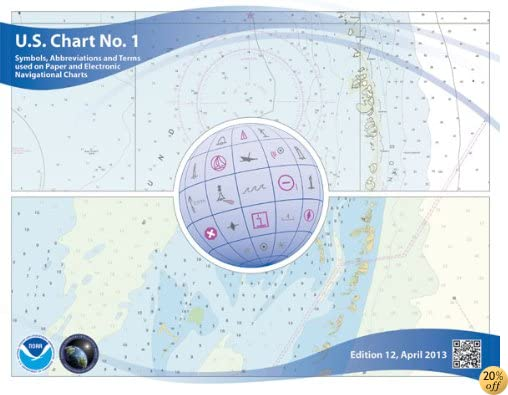 TU.S. Chart No. 1: Symbols, Abbreviations and Terms used on Paper and Electronic Navigational Charts, 12th edition