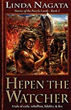 Hepen the Watcher by Linda Nagata