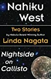 "Nagata, Linda: Two Stories: ""Nahiku West"" & ""Nightside on Callisto"""