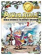 Power Bible: Bible Stories to Impart Wisdom,…