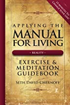 Applying the Manual For Living: Exercise &…