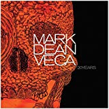 Shana Nys Dambrot: Mark Dean Veca - Twenty Years