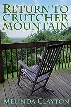 Return to Crutcher Mountain by Melinda…