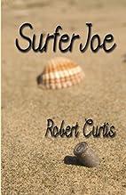 Surfer Joe by Robert Curtis