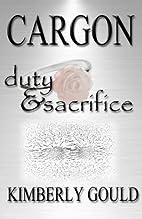 Cargon: Duty & Sacrifice (Volume 2) by…