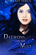 Daemons in the Mist: The Marked Ones by…