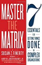 Master the Matrix: 7 Essentials for Getting…