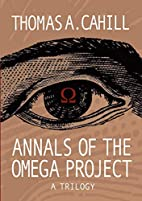 Annals of the Omega Project - A Trilogy by…