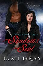 Shadow's Soul - The Kyn Kronicles - Book 2…
