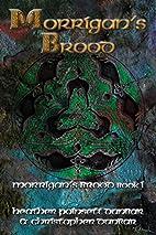 Morrigan's Brood: Morrigan's Brood Book I by…