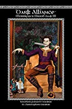 Dark Alliance: Morrigan's Brood Book III by…