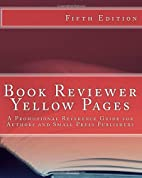 Book Reviewer Yellow Pages: A Promotional…