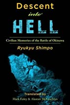 Descent into Hell: Civilian Memories of the…