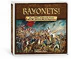 Bayonets! Heroes, Villains, & Character…