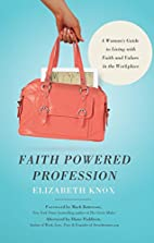 Faith Powered Profession: A Woman's Guide to…