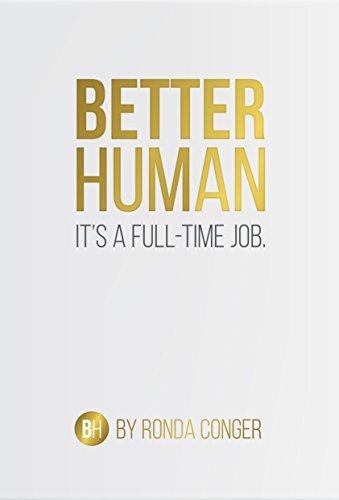 better-human-its-a-full-time-job