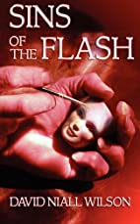 Sins of the Flash by David Niall Wilson