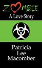 Zombie: A Love Story by Patricia Lee…